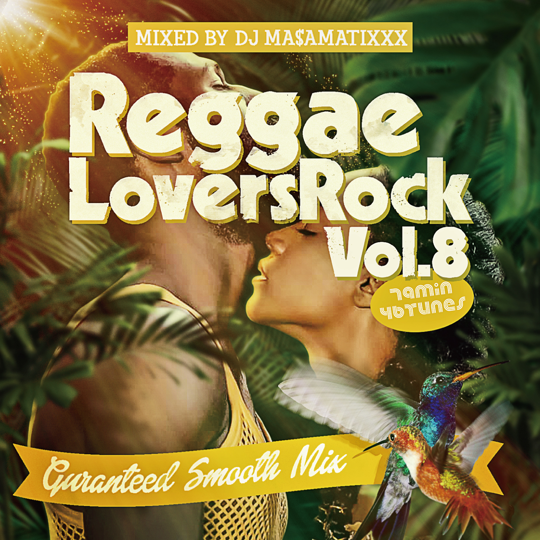 DJ MASAMATIXXX / Reggae Lovers Rock vol.8