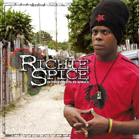 RICHIE SPICE / IN THE STREETS TO AFRICA