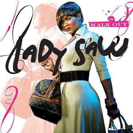 LADY SAW / WALK OUT