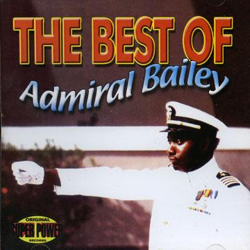 ADMIRAL BAILEY / THE BEST OF ADMIRAL BAILEY (廃盤)