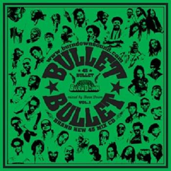 BURN DOWN / 45 BULLET -BRAND NEW 45 MIX CD-