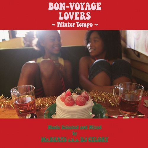 MR. BEATS aka DJ CELORY / BON-VOYAGE LOVERS -WINTER TEMPO-