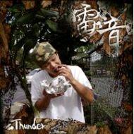 THUNDER / 雷音(CD)
