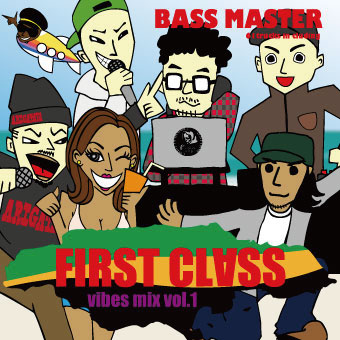 BASS MASTER / FIRST CLASS VIBES MIX VOL.1