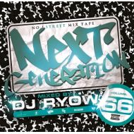 DJ RYOW / NEXT GENERATION 66