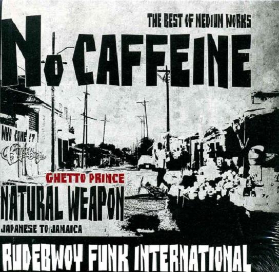 NATURAL WEAPON / NO CAFFEINE