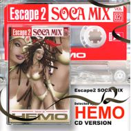 HEMO / ESCAPE 2 SOCA MIX VOL.2(CD)