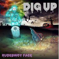 RUDEBWOY FACE/ DIG UP【初回盤】(CD+DVD)