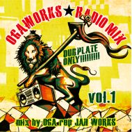 OGA rep JAH WORKS / OGA WORKS RADIO MIX(CD)