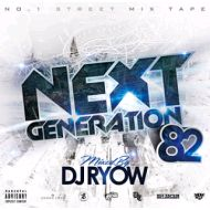 DJ RYOW / NEXT GENERATION 82