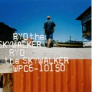 RYO the SKYWALKER / RYO the SKYWALKER【リマスター】(CD)