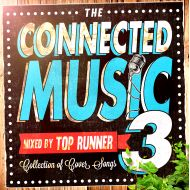 TOP RUNNER /THE CONNECTED MUSIC vol.3(CD)(K.B.B RECORDS)