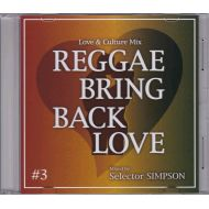SIMPSON / REGGAE BRING BACK LOVE VOL.3