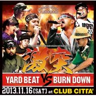"YARD BEAT / BURN DOWN/  ""激 突"""