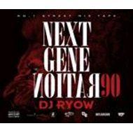 DJ RYOW / NEXT GENERATION 90