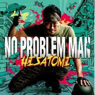 HISATOMI / NO PROBLEM MAN(VAA/ROCKERS ISLAND)