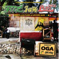 OGA from JAH WORKS / FEEL JAH LOVE vol.6