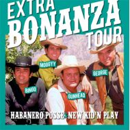HABANERO POSSE & NEW KID'N PLAY/ EXTRA BONANZA TOUR