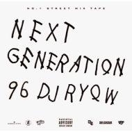 DJ RYOW / NEXT GENERATION 96