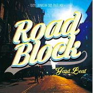 YARD BEAT / ROAD BLOCK 100% JAMAICAN DUB PLATE MIX