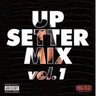 SWAG BEATZ / UP SETTER MIX vol.1(K.B.B RECORDS)