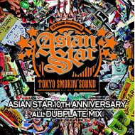 ASIAN STAR/ 10th ANNIVERSARY ALL DUBPLATE MIX(K.B.B RECORDS)