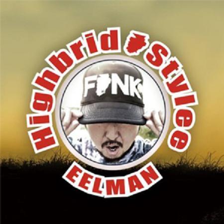 EELMAN / HIGHBRID STYLEE