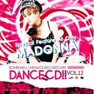 BOMB SHELL x MENACE RECORDS / DANCE CD!! VOL.12