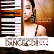 BOMB SHELL x MENACE RECORD / DANCE CD!! VOL.13