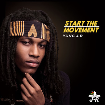 YUNG J.R / START THE MOVEMENT