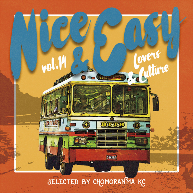 CHOMORANMA SOUND / NICE&EASY VOL.14 -LOVERS&CULTURE MIX-