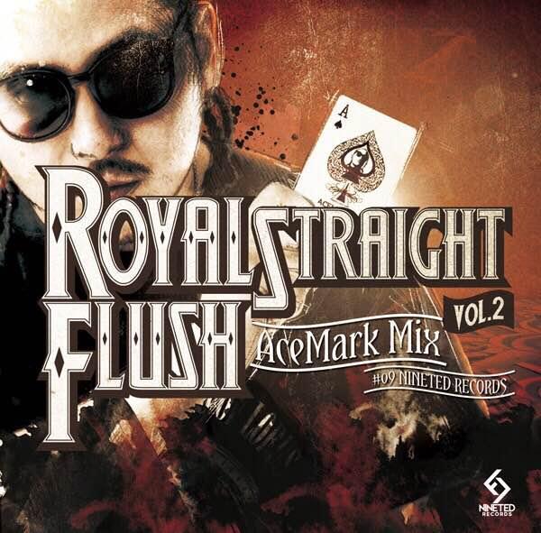 ACE MARK / ROYAL STRAIGHT FLUSH VOL.2 (K.B.B RECORDS)