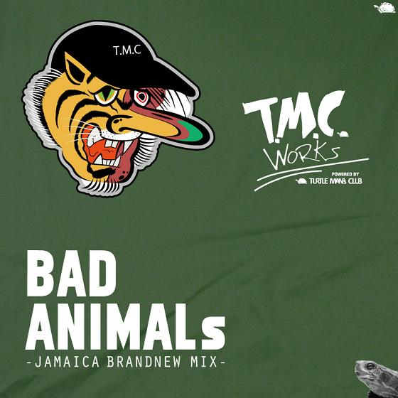 T.M.C. WORKS / BAD ANIMALS