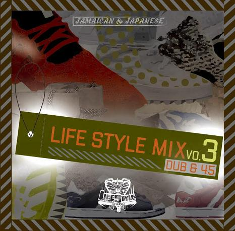 LIFE STYLE / LIFE STYLE MIX VOL.3