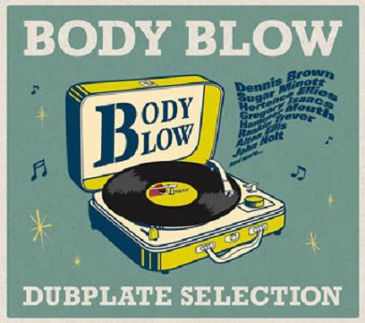 BODY BLOW / DUB PLATE SELECTION