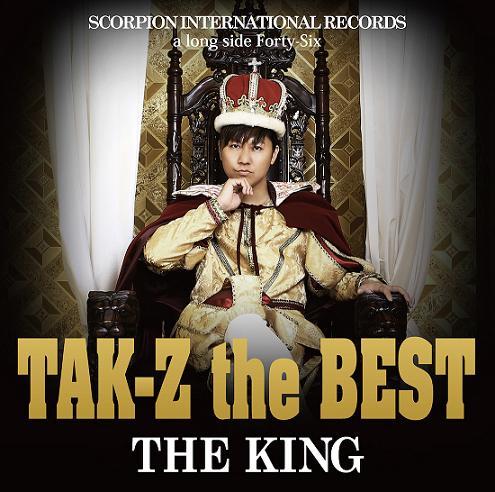 """TAK-Z / TAK-Z the BEST """"THE KING"""""""