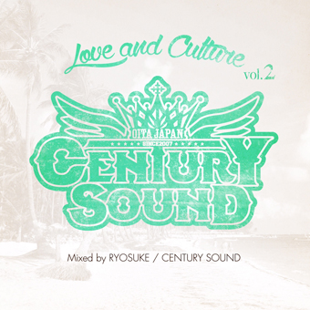 CENTURY SOUND / LOVE AND CULTURE VOL.2