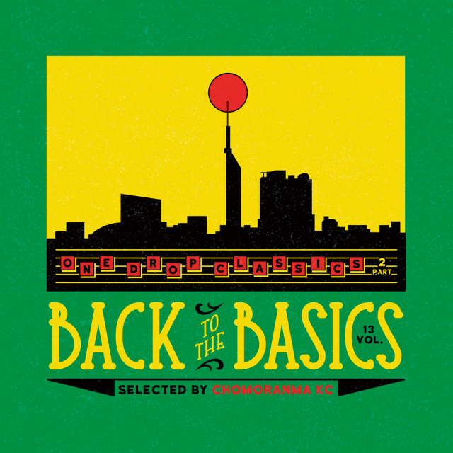 CHOMORANMA SOUND / BACK TO THE BASICS VOL.13 -ONE DROP CLASSICS Part.2-