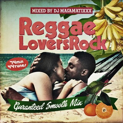 DJ MASAMATIXXX / REGGAE LOVERS ROCK
