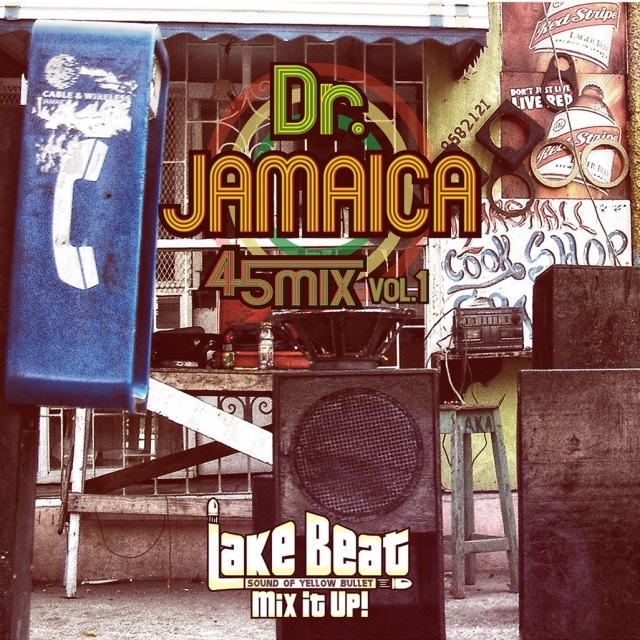 LAKE BEAT / Dr. JAMAICA 45MIX VOL.1