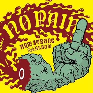 8月9日発売 ARM STRONG / NO PAIN