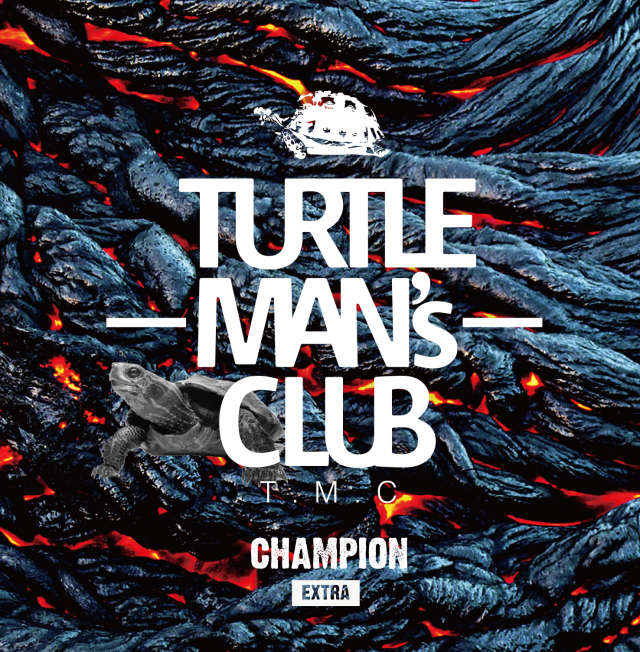 TURTLE MAN's CLUB / CHAMPION -EXTRA- (架空の先輩vs後輩SOUND CLASH)