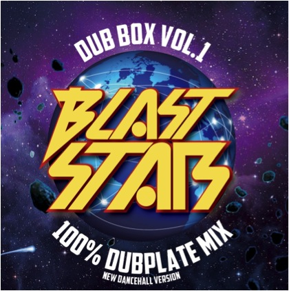 BLAST STAR / BLAST STAR DUB BOX VOL.1 -100% DUBPLATE MIX-