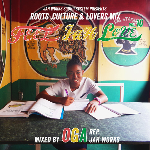 OGA from JAH WORKS / FEEL JAH LOVE vol.10