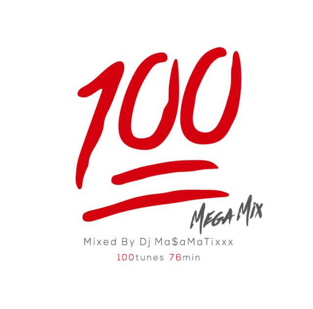DJ MASAMATIXXX / 100 MEGA MIX