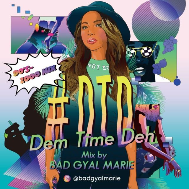 5月17日発売 BAD GYAL MARIE / #DTD -Dem Time Deh- 90s-2000 Mix