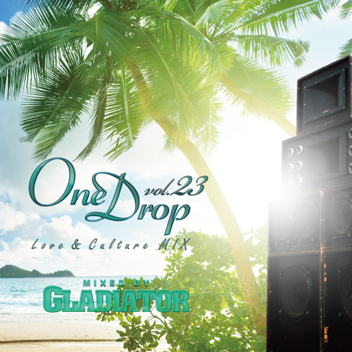 GLADIATOR / One Drop vol.23