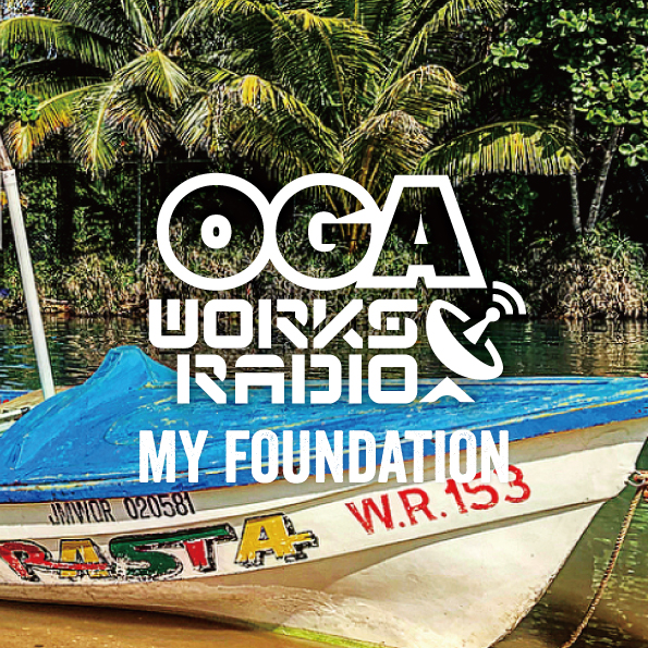8月8日発売 OGA from JAH WORKS / OGA WORKS RADIO MIX VOL.9 -MY FOUNDATION-