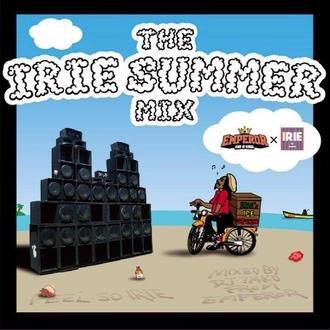 DJ TAKU from EMPEROR / THE IRIE SUMMER MIX