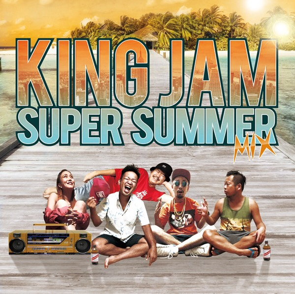 KING JAM / KING JAM Super Summer Mix